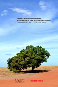 IMPACTS OF AGRIBUSINESS EXPANSION IN THE MATOPIBA REGION: COMMUNITIES AND THE ENVIROMENT